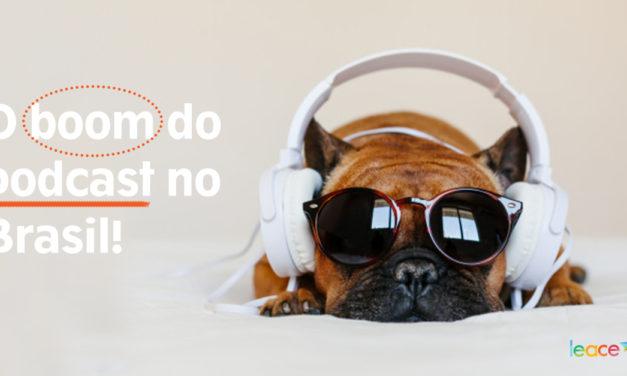 Entenda o crescimento do Podcast